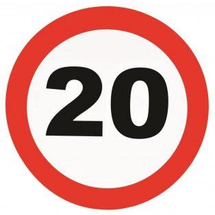 """ÓRIÁS TÁBLA, BEHAJTANI TILOS """"20"""", FALI DEKOR"""